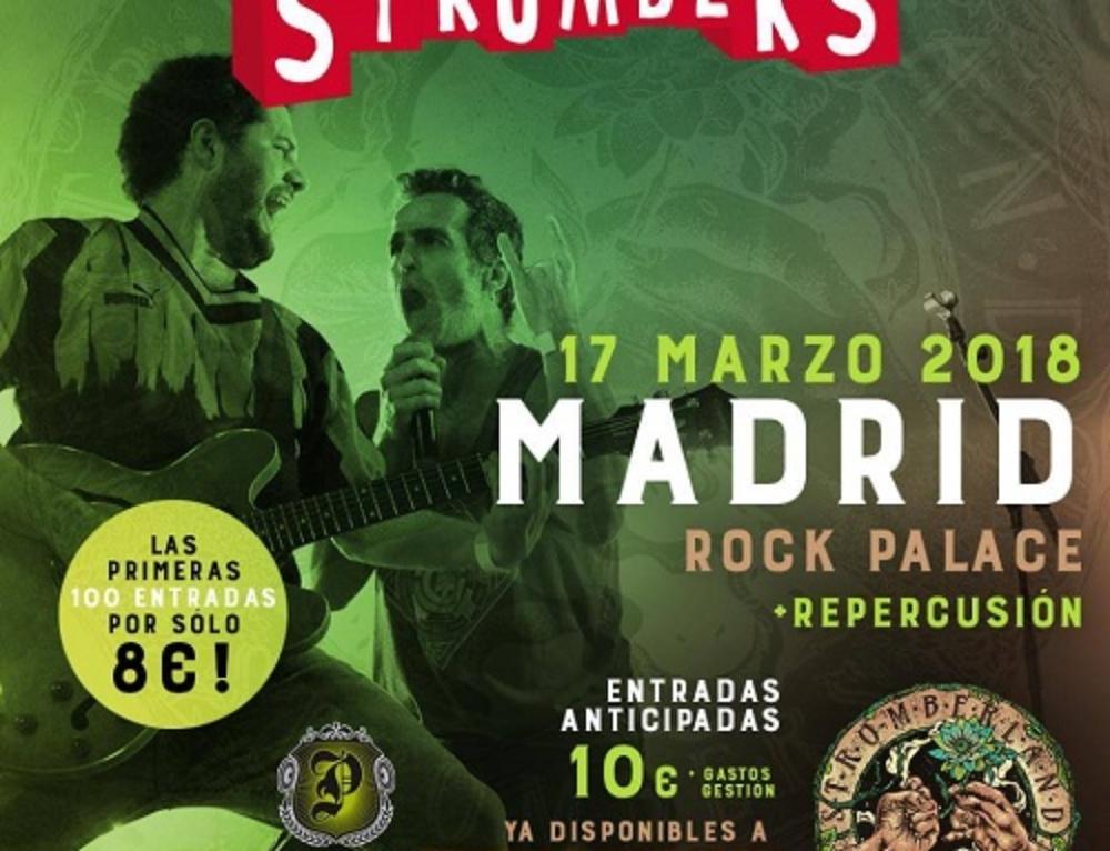 CONCERT DE STROMBERS EN MADRID. 17 de març de 2018 a les 23 h.